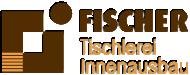 Tischlerei Fischer Innenausbau GmbH